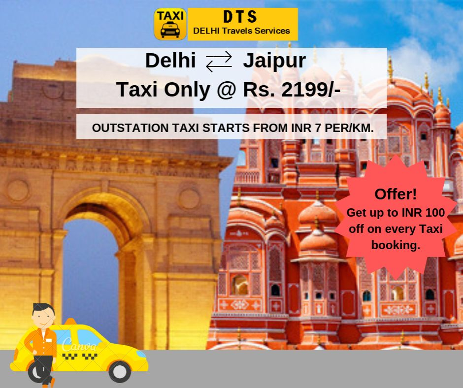 Delhi to The Pink City Jaipur Taxi Service